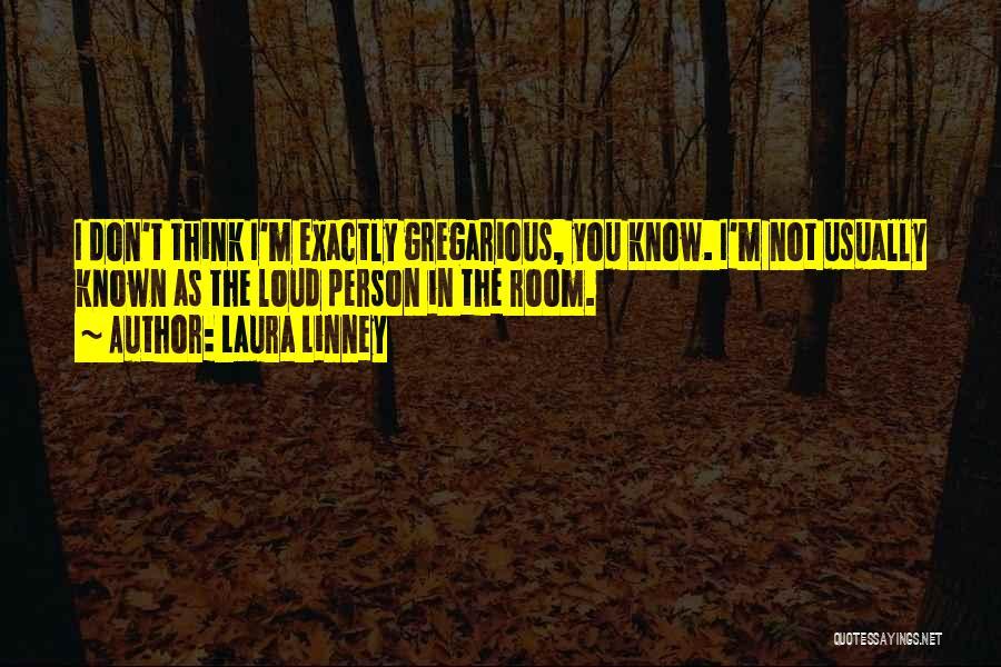 Laura Linney Quotes 150892
