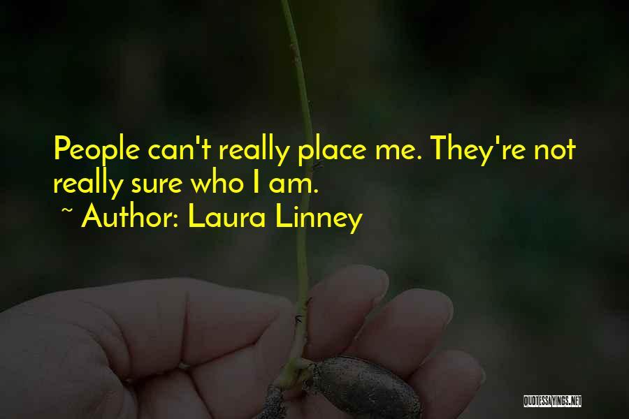 Laura Linney Quotes 1527216