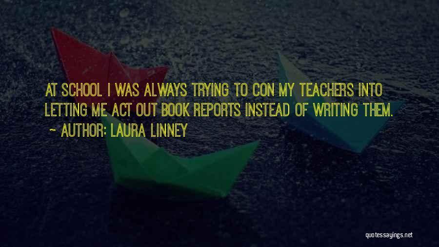 Laura Linney Quotes 1620020