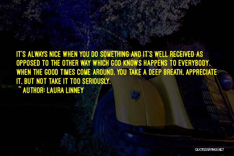 Laura Linney Quotes 164066