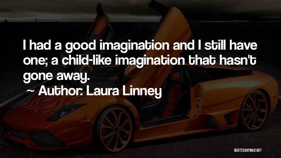 Laura Linney Quotes 1691455