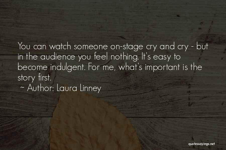 Laura Linney Quotes 1771125