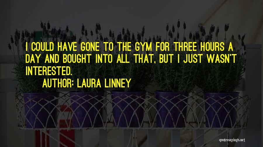 Laura Linney Quotes 1830880