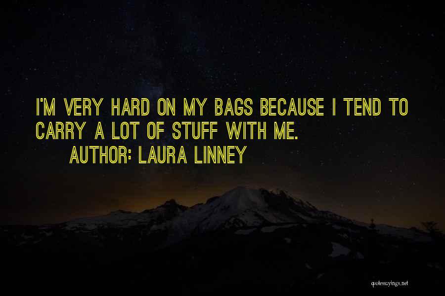 Laura Linney Quotes 1870224