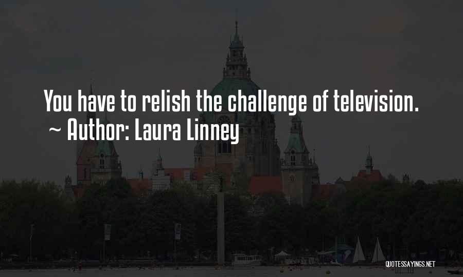 Laura Linney Quotes 1887109