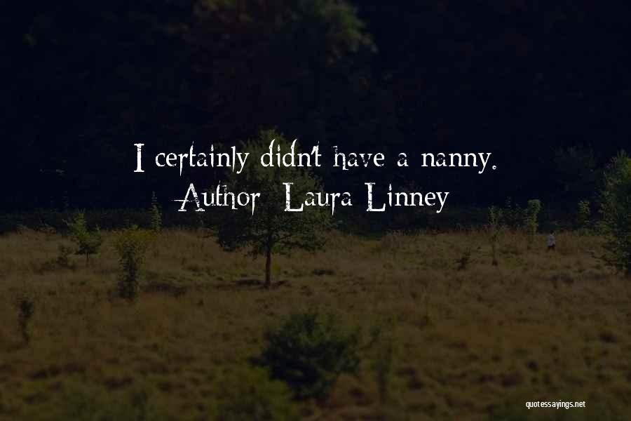 Laura Linney Quotes 2006859