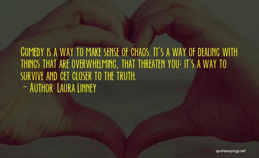 Laura Linney Quotes 2126308