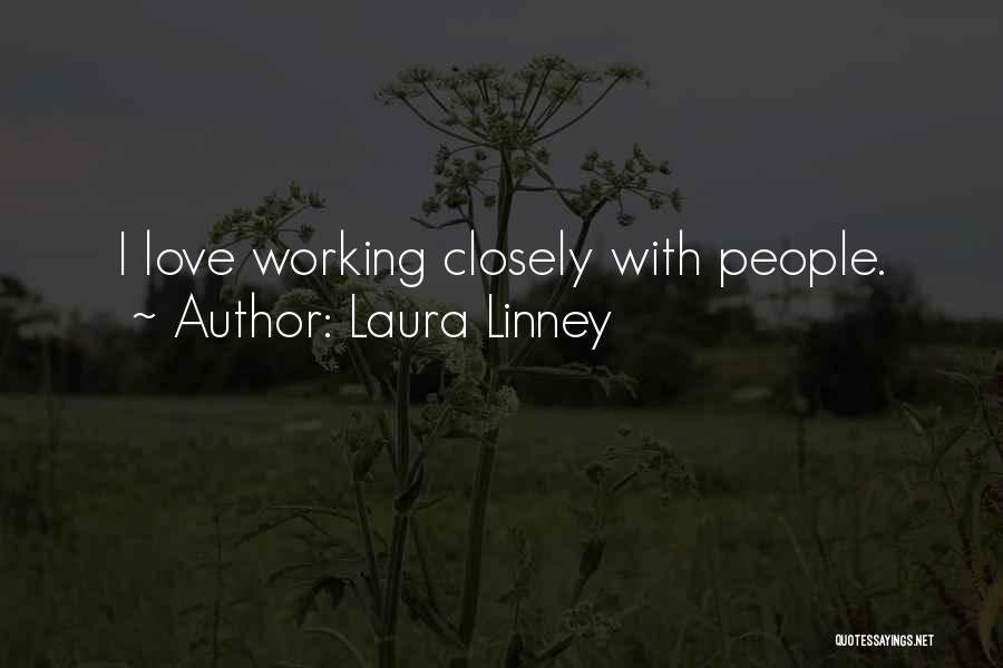 Laura Linney Quotes 2202955