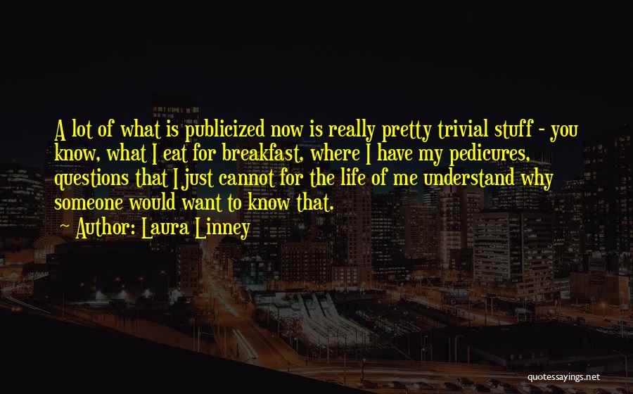 Laura Linney Quotes 2210304