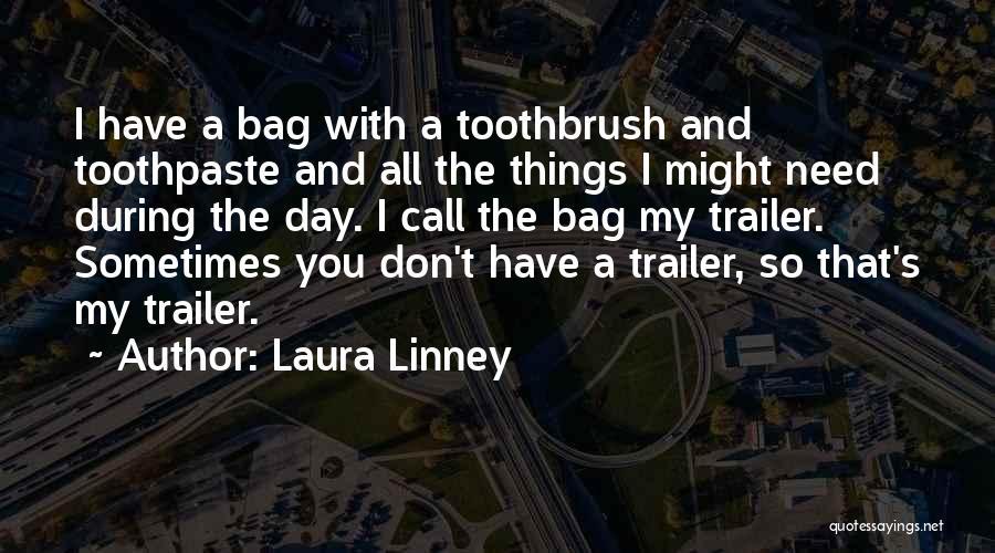 Laura Linney Quotes 324611