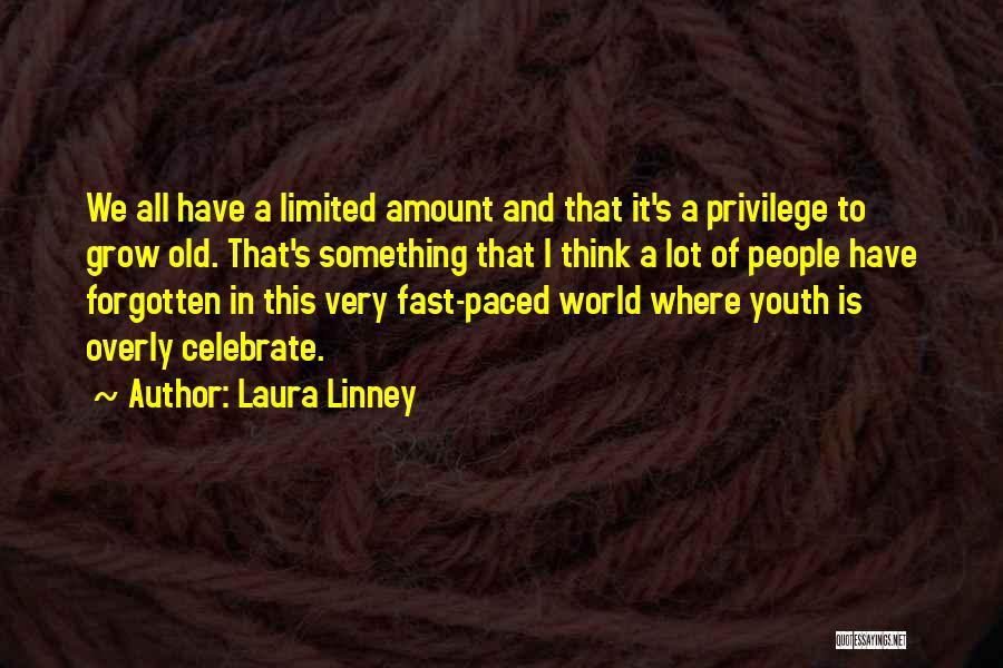 Laura Linney Quotes 342442