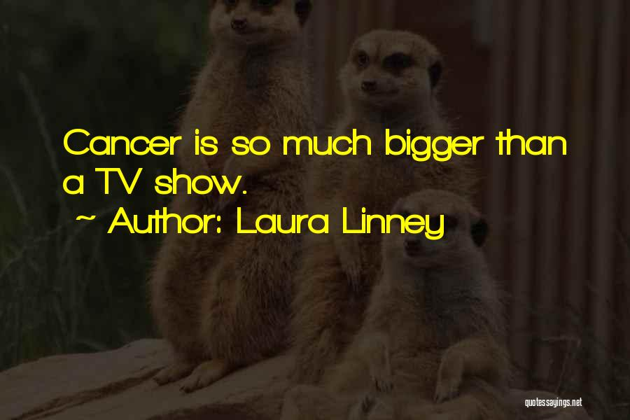 Laura Linney Quotes 345766