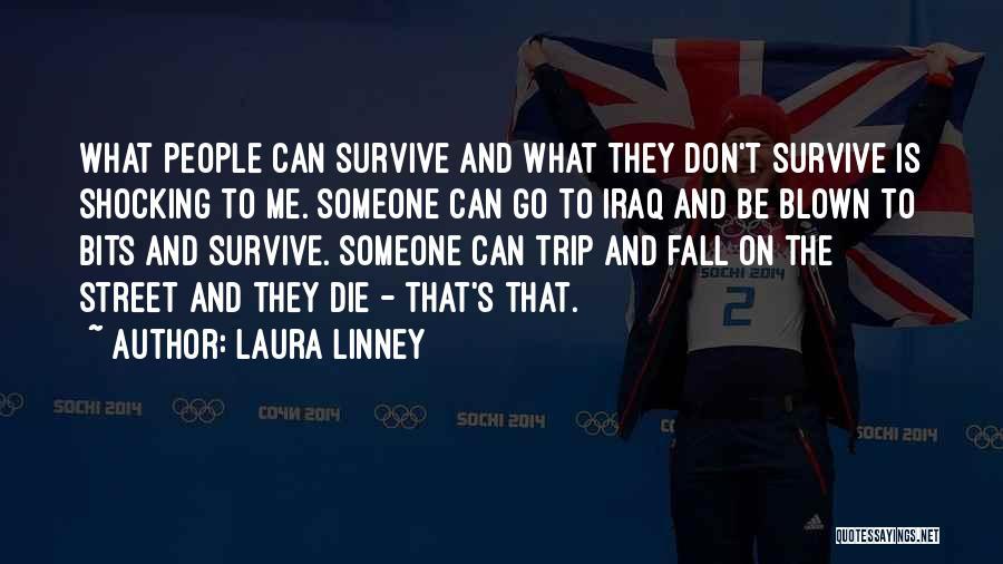 Laura Linney Quotes 361791