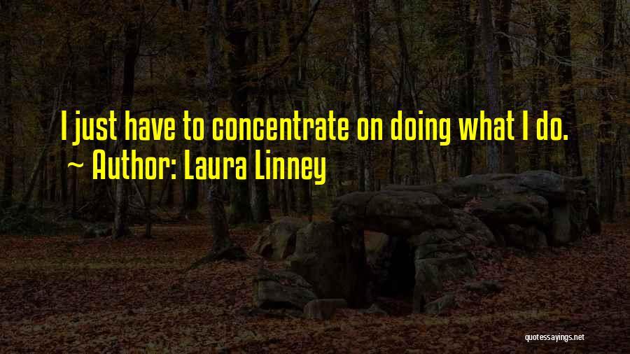 Laura Linney Quotes 616924
