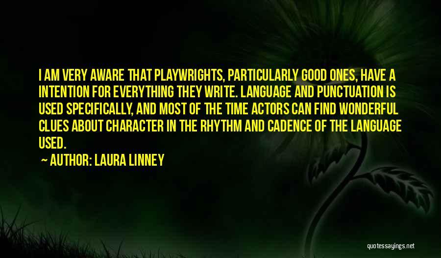 Laura Linney Quotes 662096
