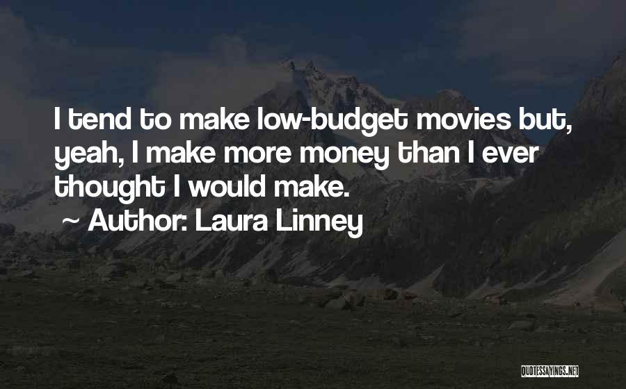 Laura Linney Quotes 702553