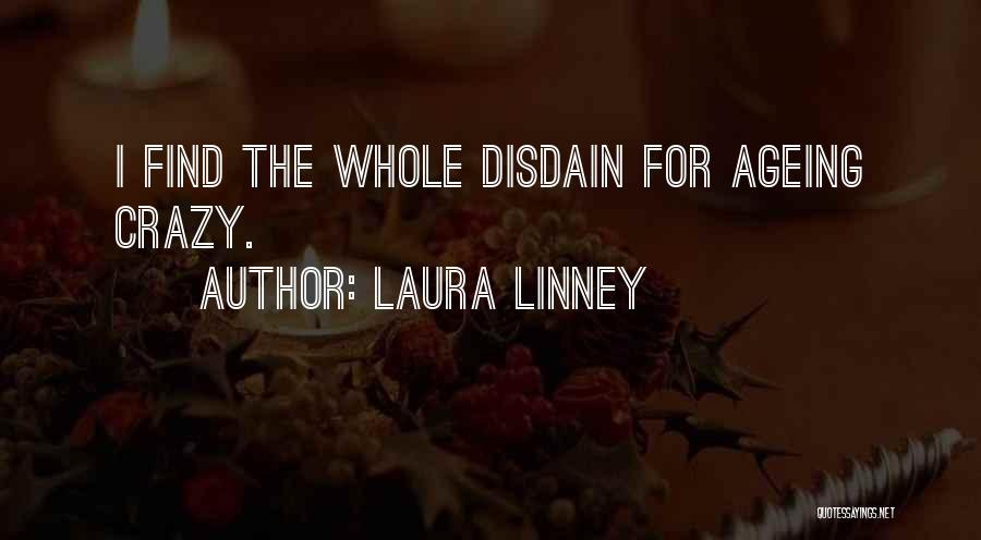 Laura Linney Quotes 706647