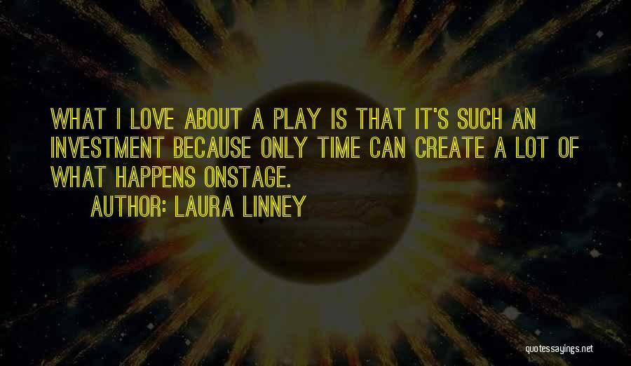 Laura Linney Quotes 757156