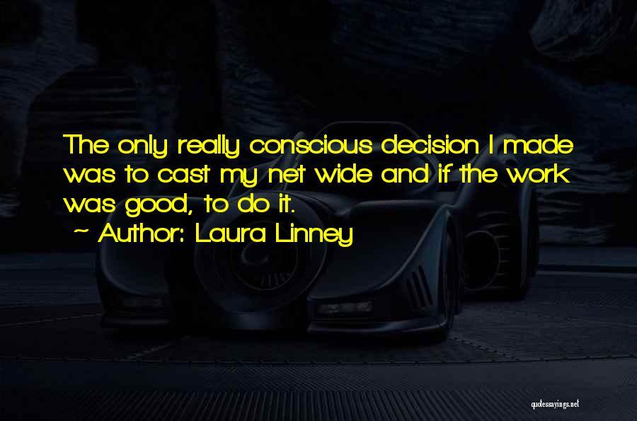 Laura Linney Quotes 803642