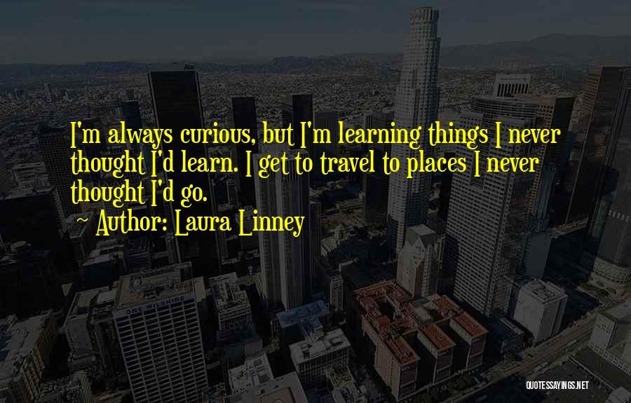 Laura Linney Quotes 85394