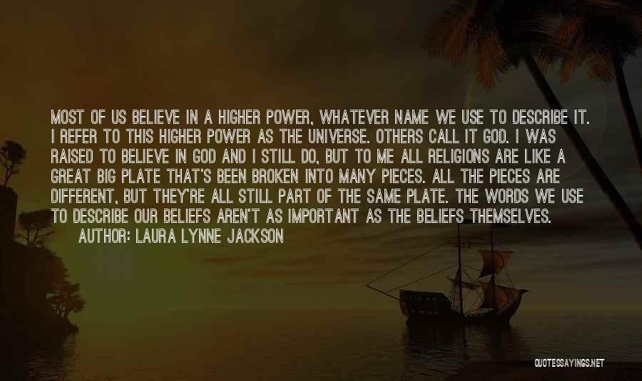 Laura Lynne Jackson Quotes 1032216
