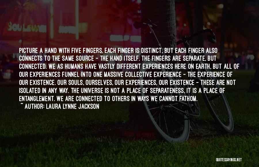 Laura Lynne Jackson Quotes 1550564