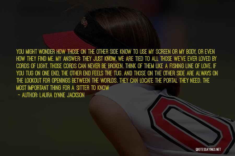 Laura Lynne Jackson Quotes 1642417