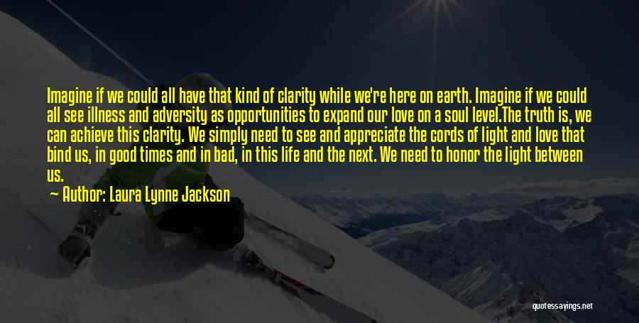 Laura Lynne Jackson Quotes 335685
