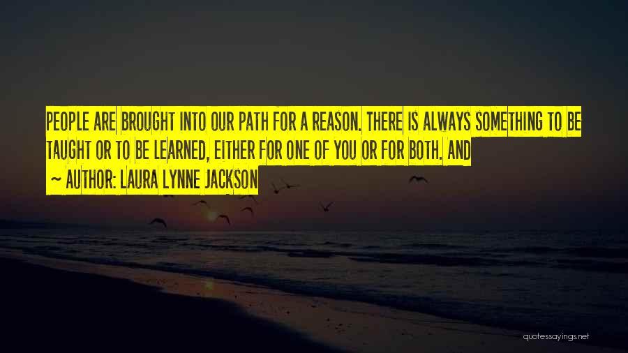 Laura Lynne Jackson Quotes 730459