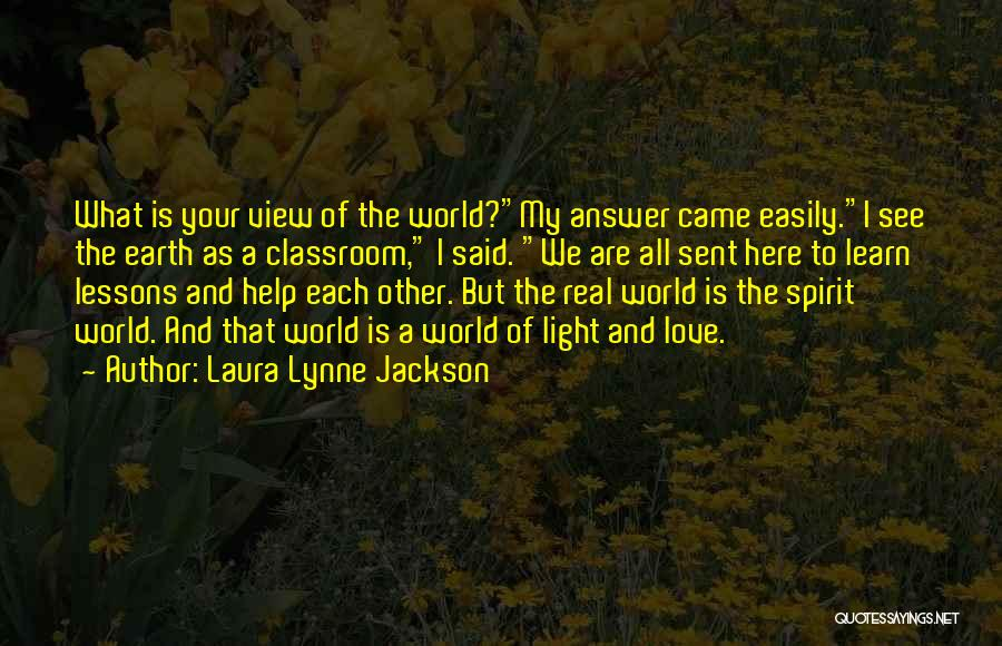 Laura Lynne Jackson Quotes 772923