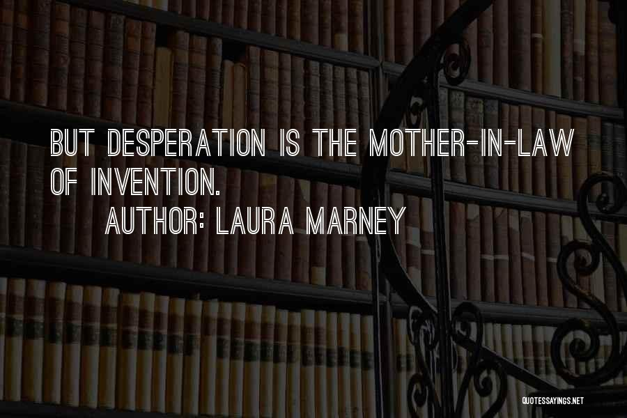 Laura Marney Quotes 497800