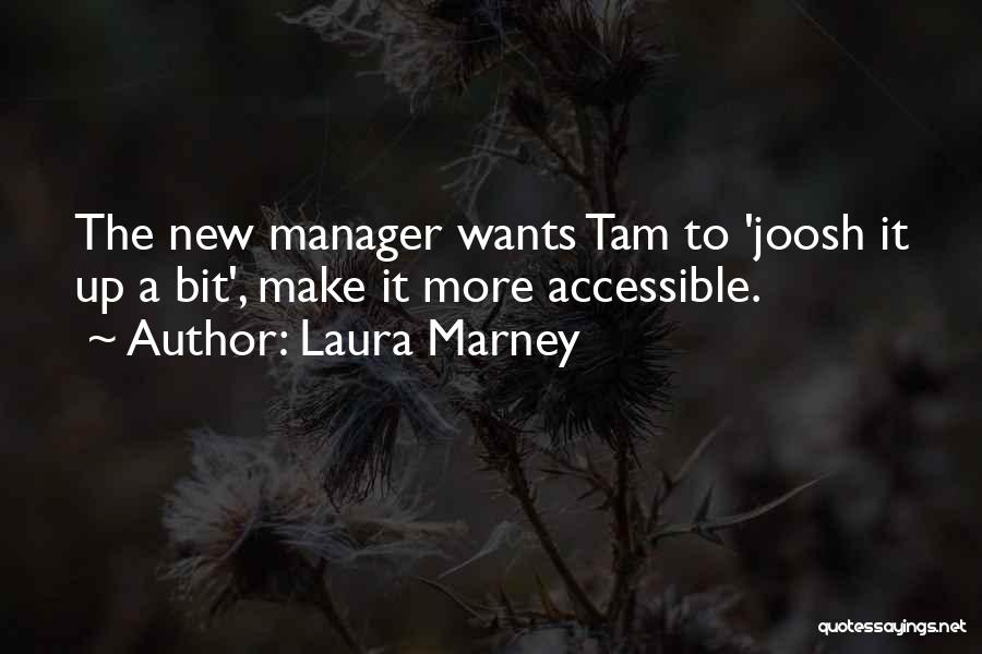 Laura Marney Quotes 765262