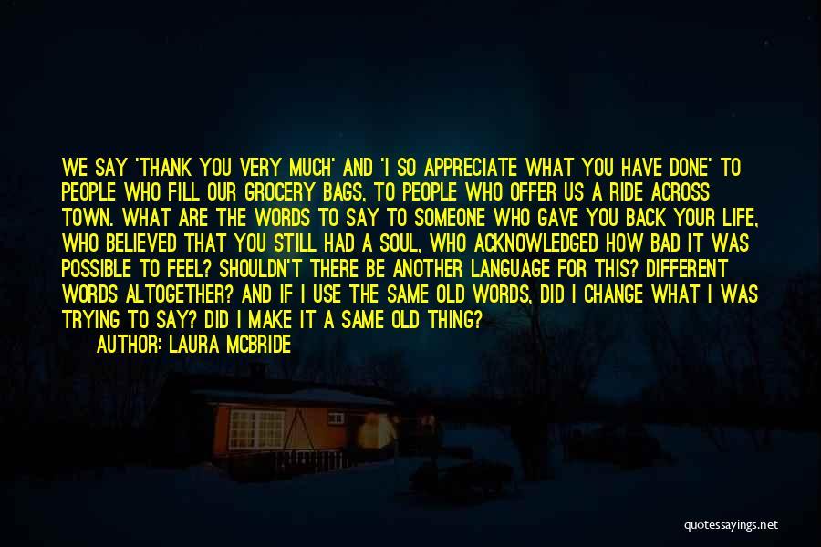 Laura McBride Quotes 1216370