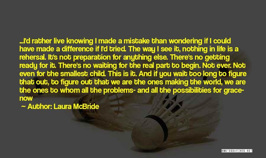 Laura McBride Quotes 1701930