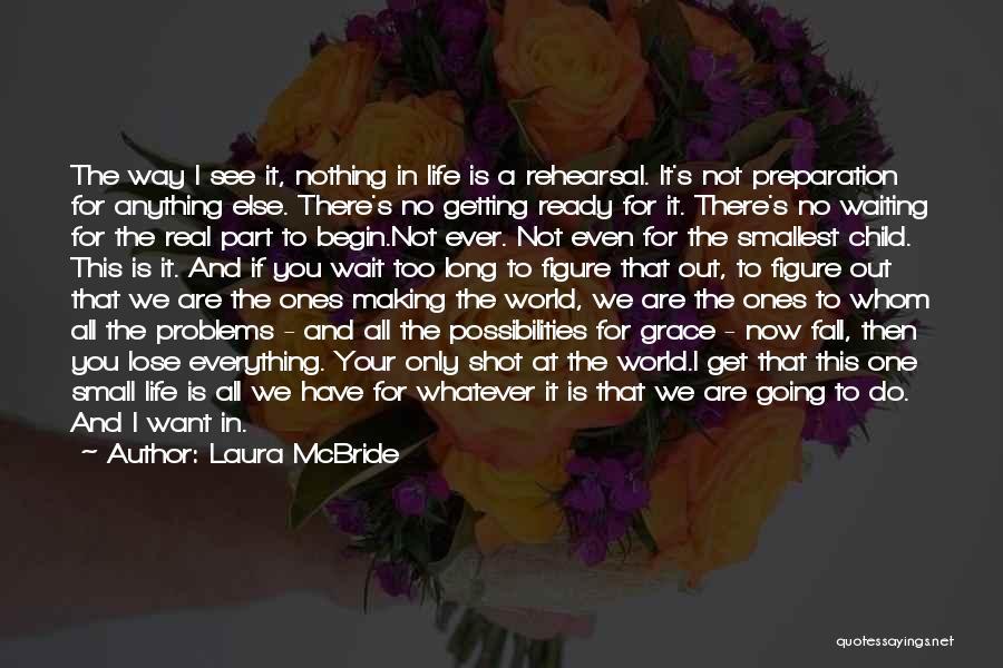 Laura McBride Quotes 1872849
