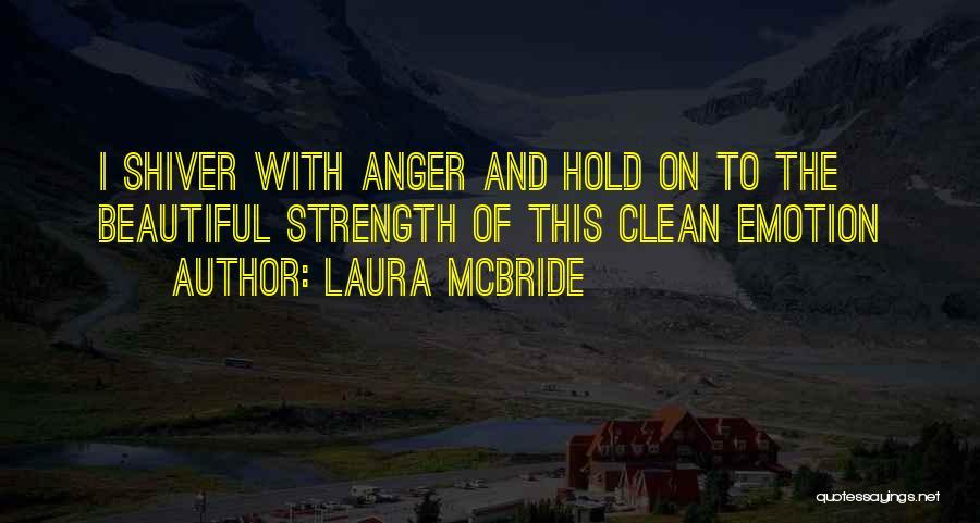 Laura McBride Quotes 332176