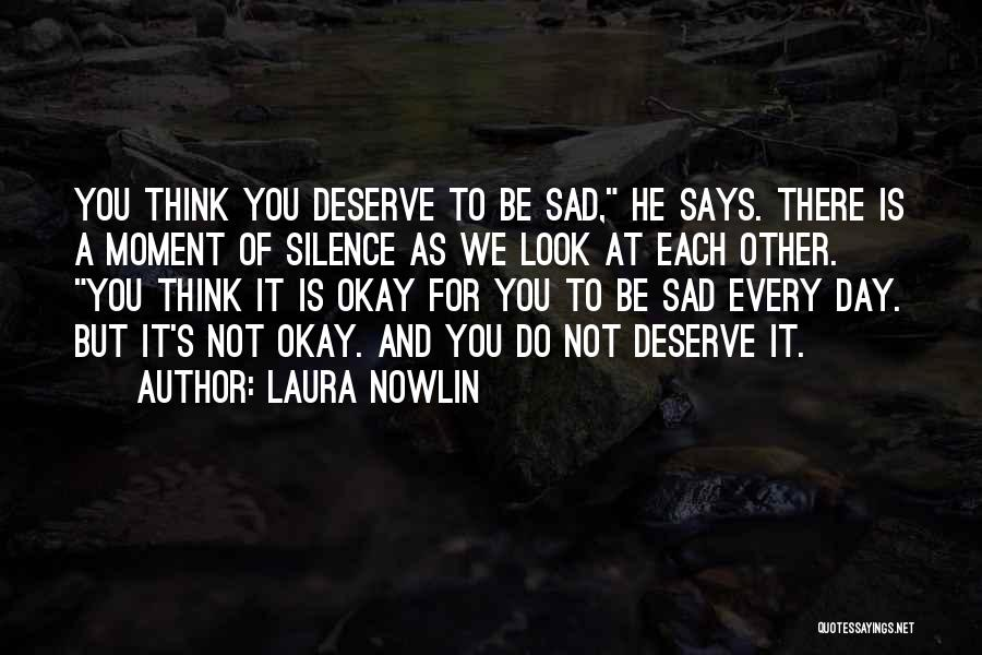 Laura Nowlin Quotes 1450445