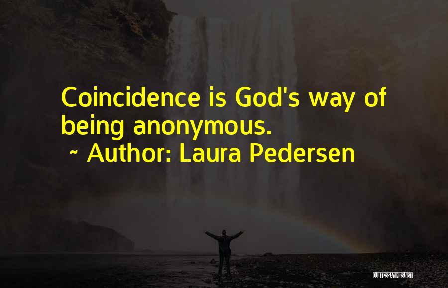 Laura Pedersen Quotes 804583