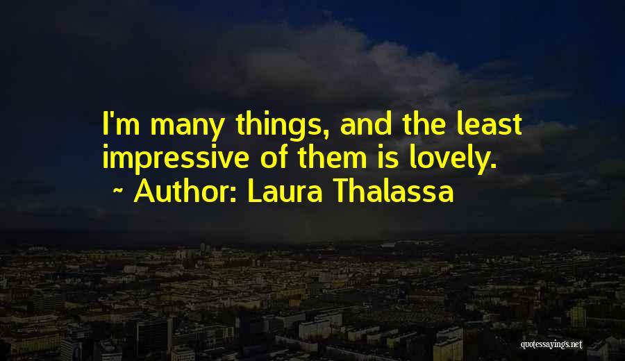 Laura Thalassa Quotes 1002392