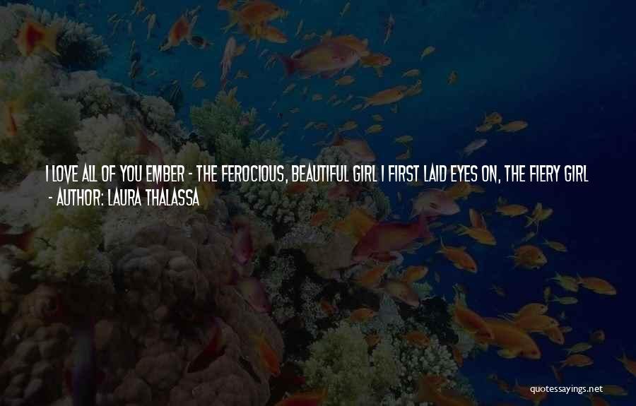 Laura Thalassa Quotes 102361