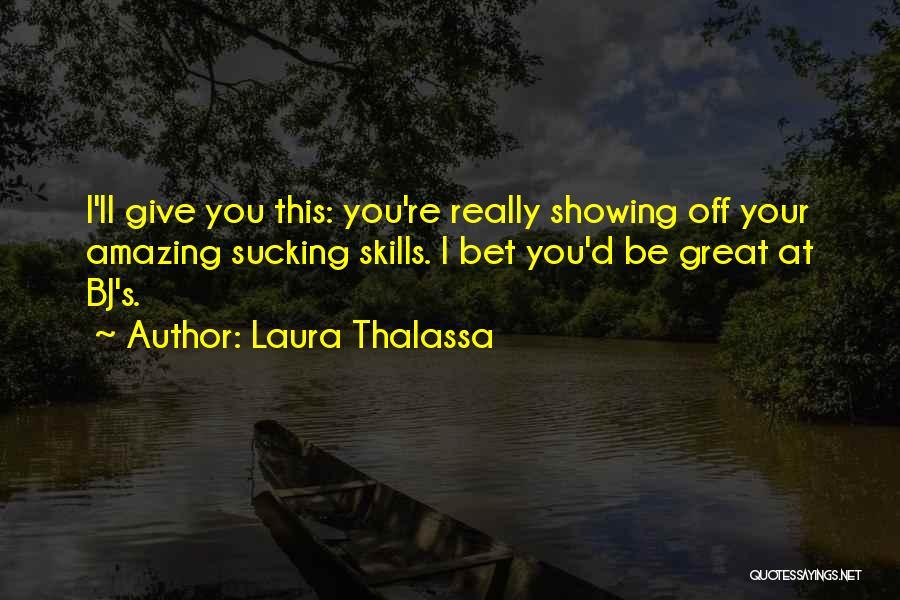 Laura Thalassa Quotes 1040780