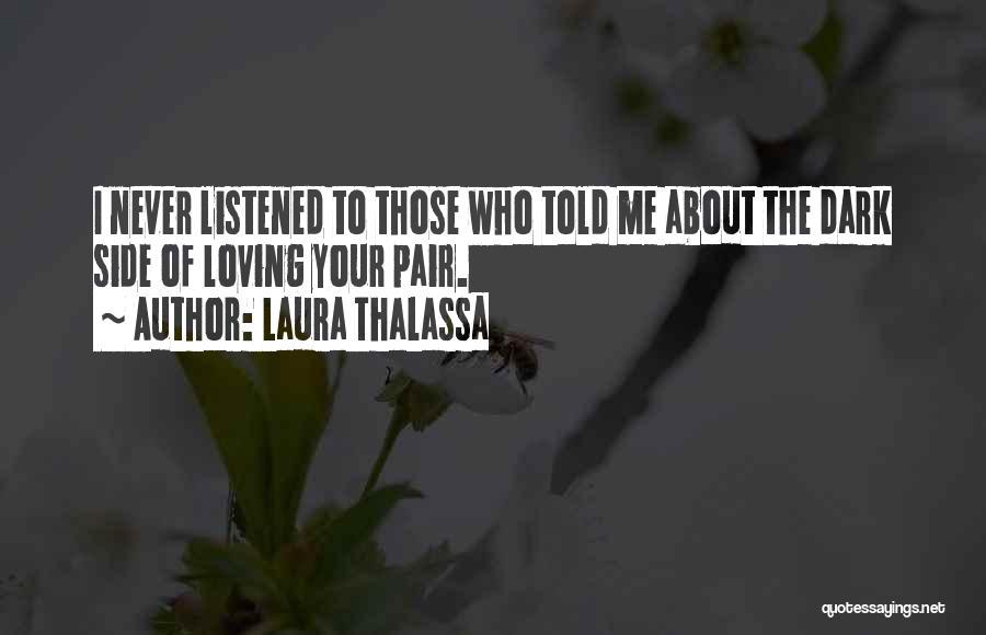 Laura Thalassa Quotes 135713