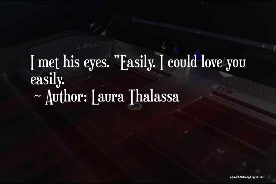 Laura Thalassa Quotes 1442161