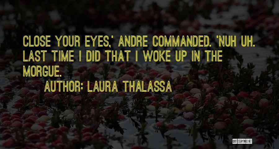 Laura Thalassa Quotes 1458322