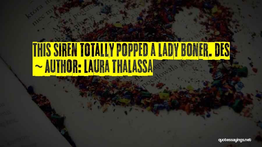 Laura Thalassa Quotes 149668