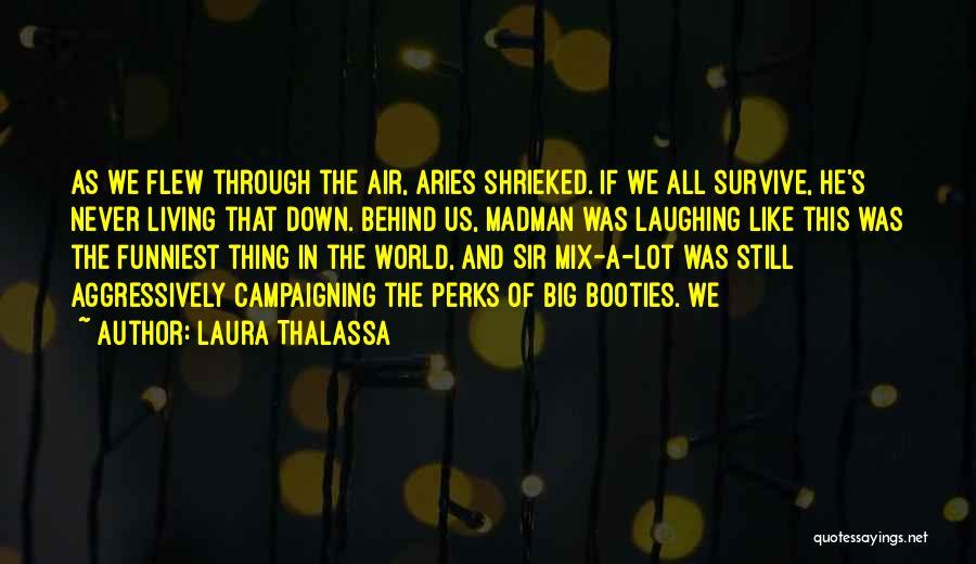 Laura Thalassa Quotes 1590356
