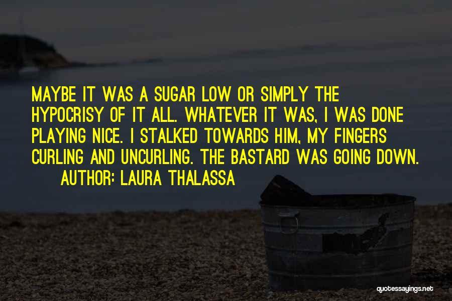 Laura Thalassa Quotes 1594378