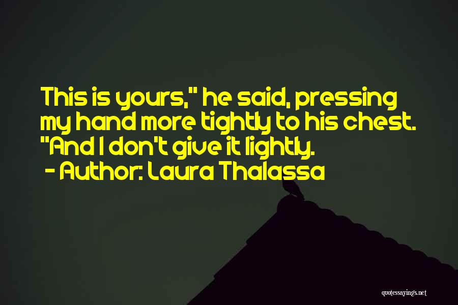 Laura Thalassa Quotes 170086