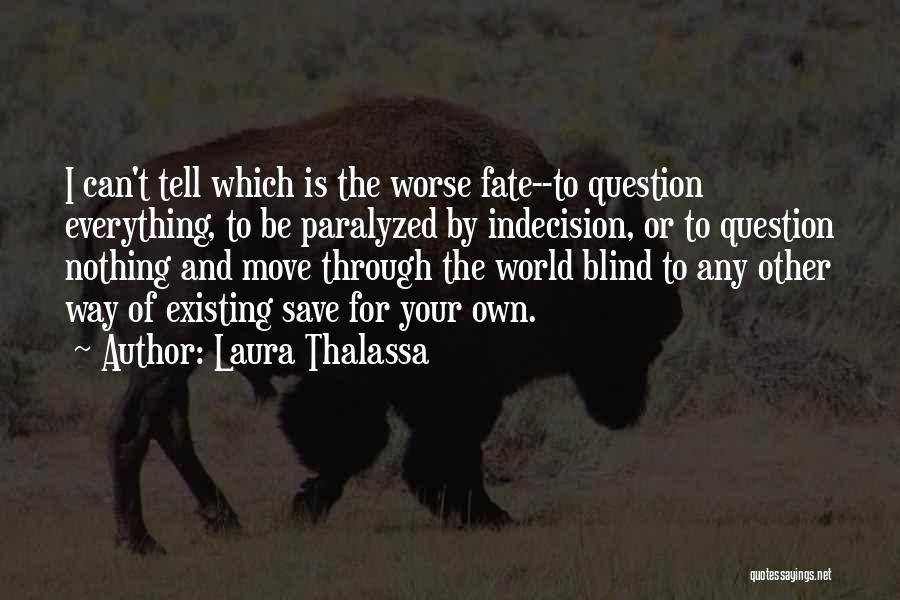 Laura Thalassa Quotes 1802217
