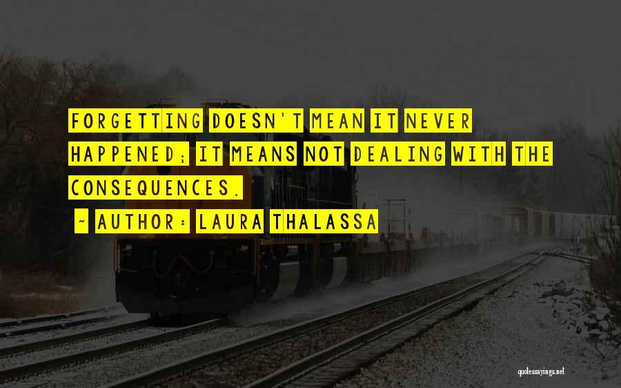 Laura Thalassa Quotes 1927762